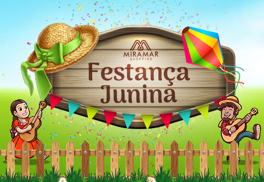 FESTANÇA JUNINA NO MIRAMAR SHOPPING