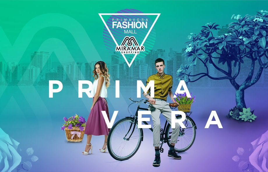 PRIMAVERA FASHION MALL – MIRAMAR SHOPPING 2019