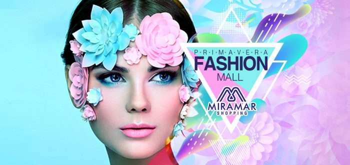 PRIMAVERA FASHION MALL – MIRAMAR SHOPPING 2018